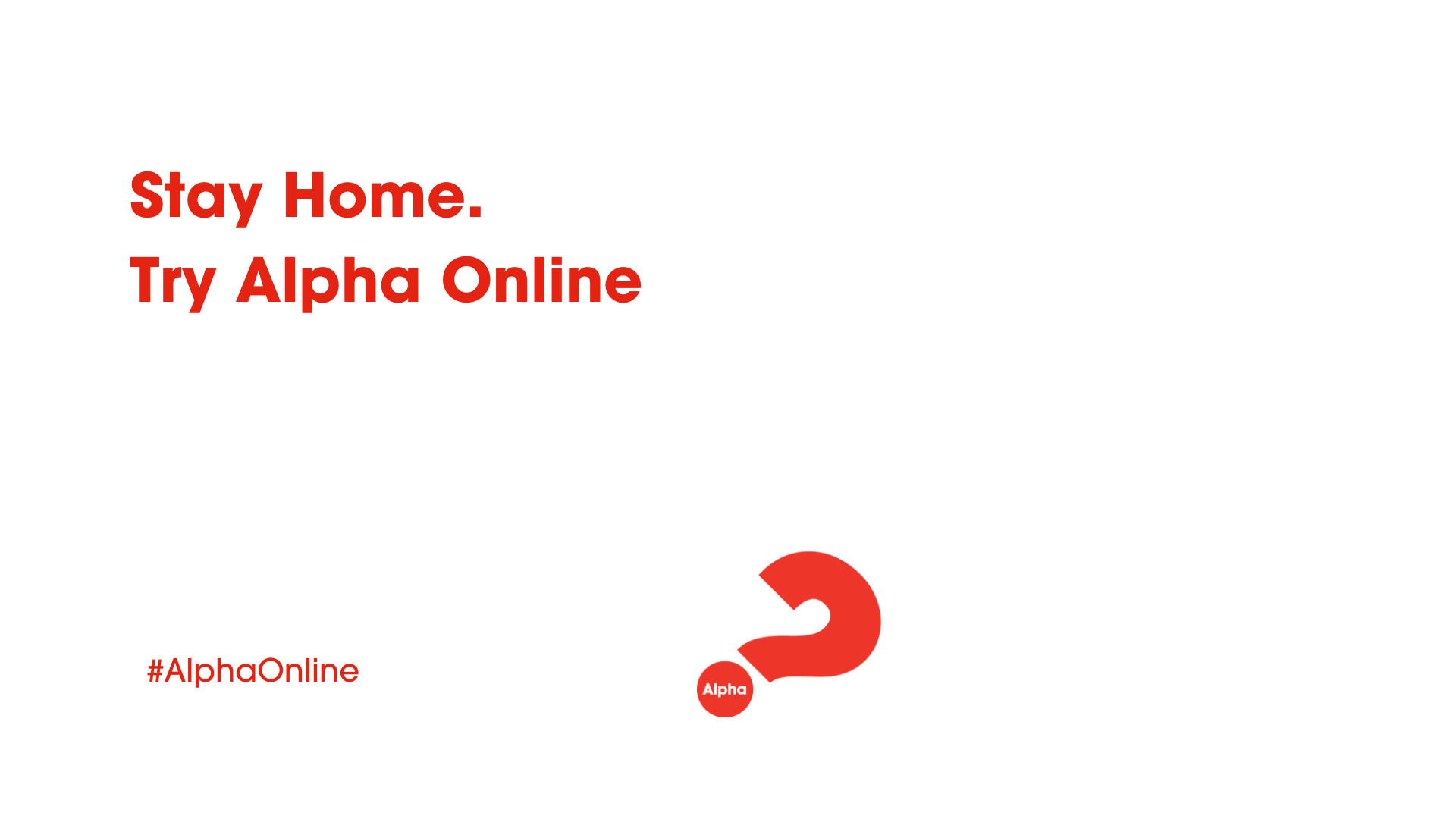 Join us for Alpha Online